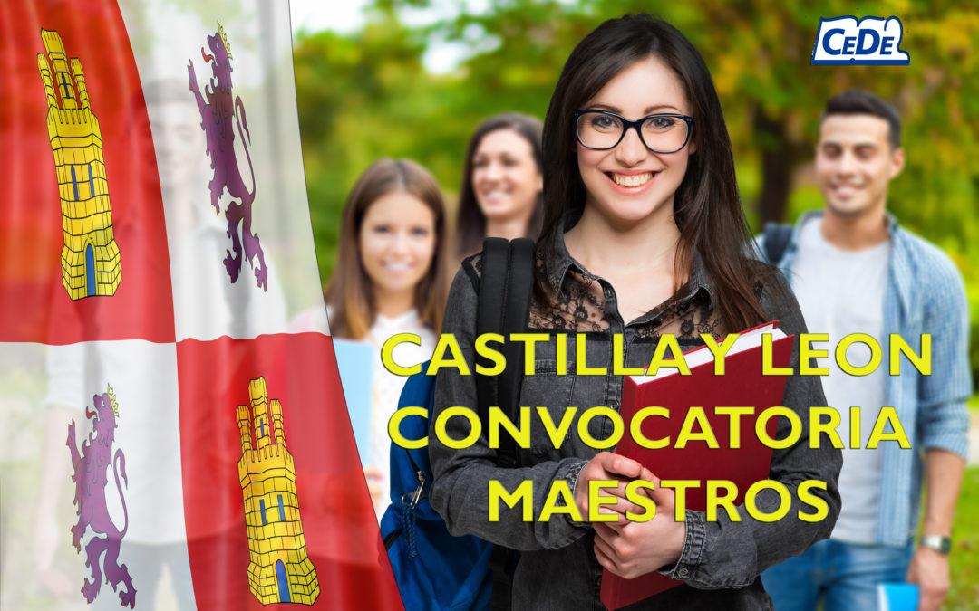 Castilla y León: Convocatoria Procedimiento Selectivo Maestros y Baremación de Interinos
