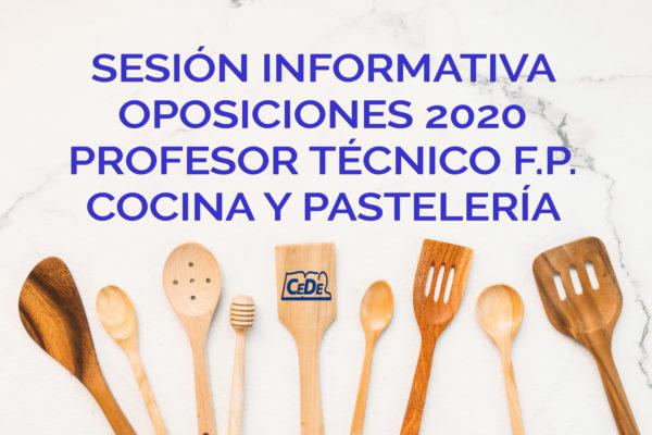 Sesión informativa oposiciones Profesor Técnico F.P Cocina y Pastelería