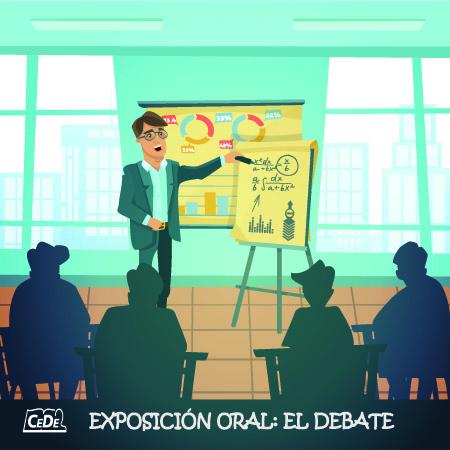 19 – Exposición Oral: EL DEBATE