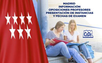 Madrid información presentación de instancias y fechas oposición