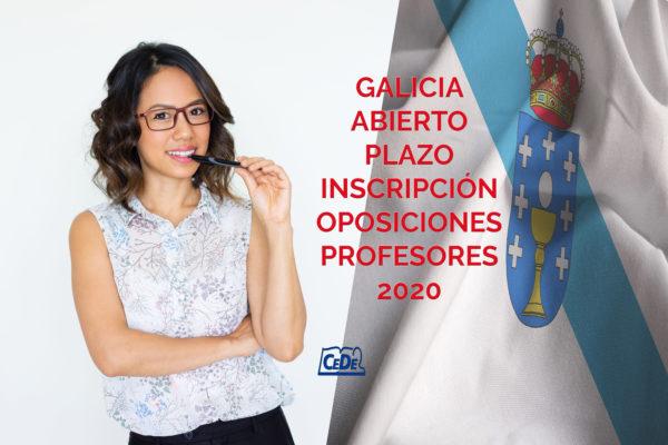 Galicia abierto plazo de inscripción oposiciones profesores 2020