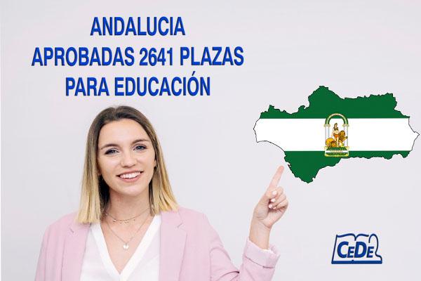 Andalucía aprobadas 2641 plazas