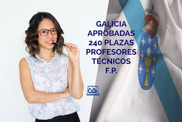 Galicia aprobadas 240 plazas