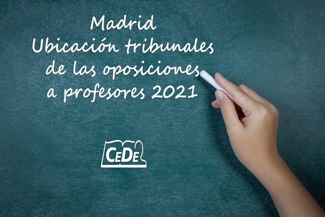 Madrid ubicación tribunales de las oposiciones a profesores